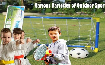 Various Varieties of Outdoor Sports You can Find out To Appreciate
